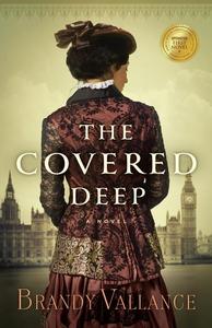 The Covered Deep (e-bok) av Brandy Vallance