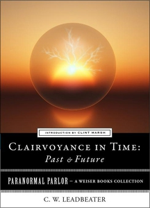 Clairvoyance in Time (e-bok) av C.W. Leadbeater