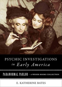 Psychic Investigations in Early America (e-bok)