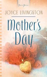 Mother's Day (e-bok) av Joyce Livingston