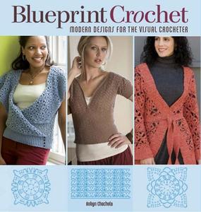 Blueprint Crochet (e-bok) av Robyn Chachula
