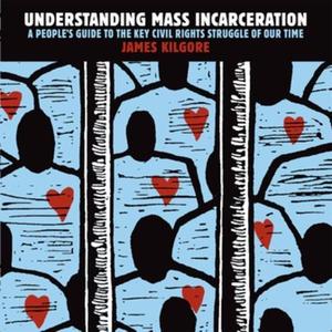Understanding Mass Incarceration (e-bok) av Jam