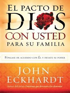 El Pacto de Dios Con Usted  Para Su Familia (e-