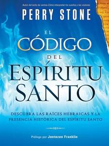 El Código del Espíritu Santo (e-bok) av Perry S