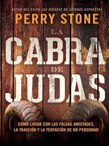 La cabra de Judas (e-bok) av Perry Stone