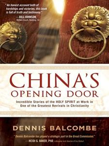 China's Opening Door (e-bok) av Dennis Balcombe
