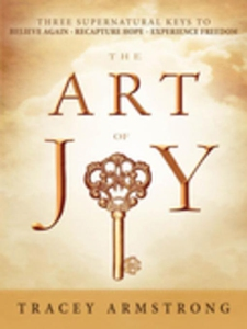 The Art of Joy (e-bok) av Tracey Armstrong