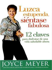 Luzca estupenda, siéntase fabulosa (e-bok) av J