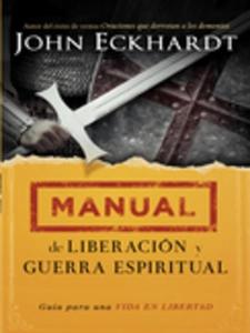 Manual de liberación y guerra espiritual (e-bok