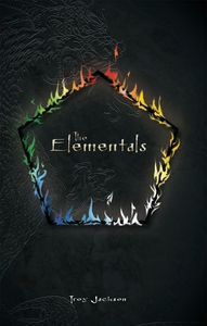 The Elementals (e-bok) av Troy Jackson