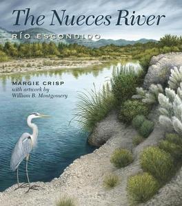 The Nueces River (e-bok) av Margie Crisp