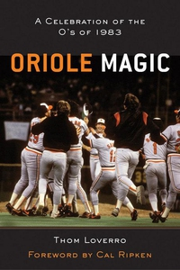 Oriole Magic (e-bok) av Thom Loverro