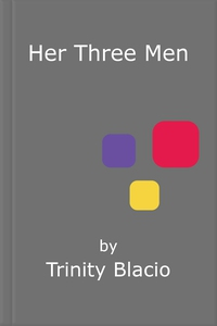 Her Three Men (e-bog) af Trinity Blacio