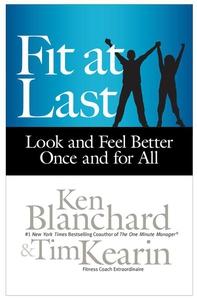 Fit at Last (e-bog) af Ken Blanchard, Tim Kearin