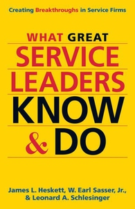 What Great Service Leaders Know and Do (e-bok)