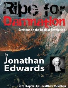 Ripe for Damnation (e-bok) av Dr. C. Matthew Mc