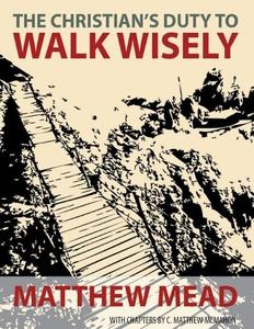 The Christian's Duty to Walk Wisely (e-bok) av