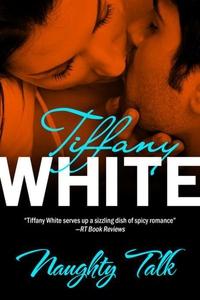 Naughty Talk (e-bok) av Tiffany White