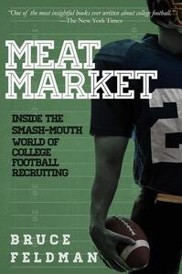 Meat Market (e-bok) av Bruce Feldman