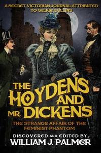 The Hoydens and Mr. Dickens (e-bok) av William