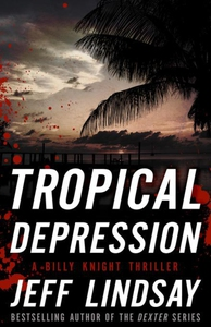 Tropical Depression (e-bok) av Jeff Lindsay