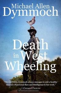Death in West Wheeling (e-bok) av Michael Allen