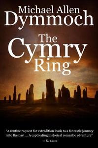 The Cymry Ring (e-bok) av Michael Allen Dymmoch