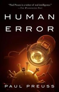 Human Error (e-bok) av Paul Preuss, Paul Preus