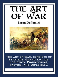 The Art of War (e-bok) av de Baron Jomini, De B