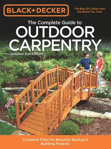 Black & Decker The Complete Guide to Outdoor Ca