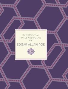 The Essential Tales & Poems of Edgar Allan Poe
