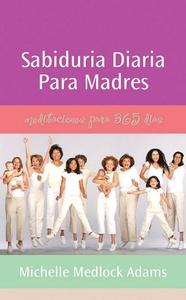 Sabiduria diaria para madres (e-bok) av Michell