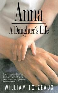 Anna (e-bok) av William Loizeaux