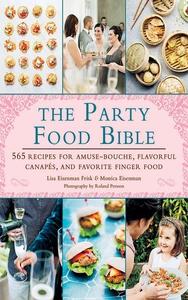 The Party Food Bible (e-bok) av Lisa Eisenman F