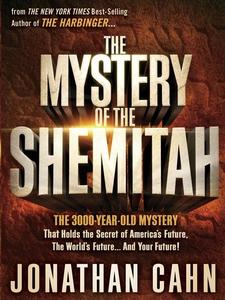 The Mystery of the Shemitah (e-bok) av Jonathan