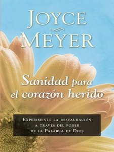 Sanidad para el corazón herido (e-bok) av Joyce
