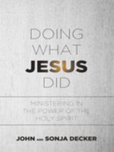 Doing What Jesus Did (e-bok) av John Decker, So