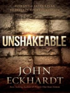 Unshakeable (e-bok) av John Eckhardt