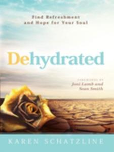 Dehydrated (e-bok) av Karen Schatzline