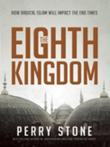 The Eighth Kingdom (e-bok) av Perry Stone
