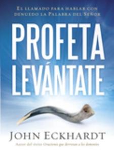 Profeta levántate (e-bok) av John Eckhardt
