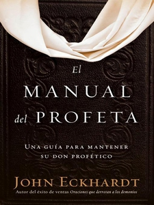 El manual del profeta / The Prophet's Manual (e