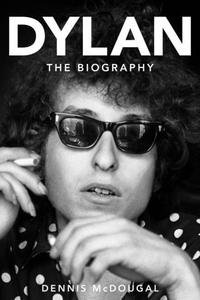 Bob Dylan (e-bok) av Dennis McDougal
