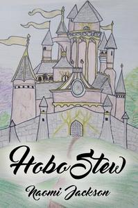 Hobo Stew (e-bok) av Naomi Jackson