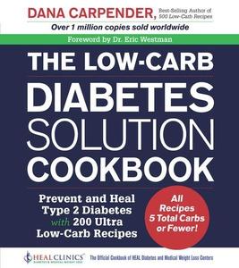 The Low-Carb Diabetes Solution Cookbook (e-bok)