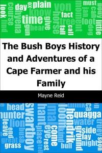 The Bush Boys (e-bok) av Mayne Reid