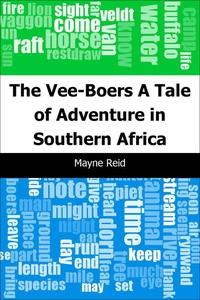 The Vee-Boers (e-bok) av Mayne Reid