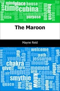 The Maroon (e-bok) av Mayne Reid