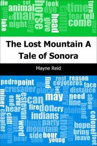 The Lost Mountain (e-bok) av Mayne Reid