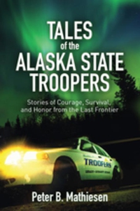 Tales of the Alaska State Troopers (e-bok) av P